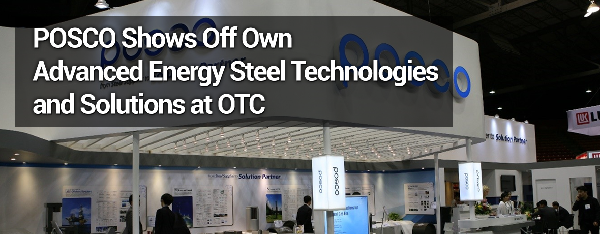 POSCO shows off own advanced Energy Steel technologies and solutions at OTC